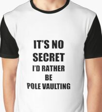 Pole Vaulting Sport Fan Lover Funny Gift Idea Graphic T-Shirt