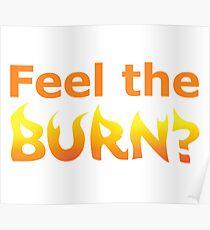Feel the Burn? Poster