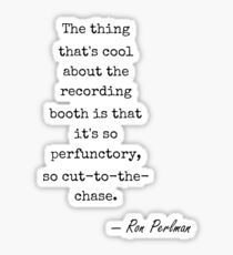 Ron Perlman famous quote about cool Sticker