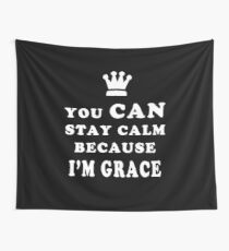 YOU CAN STAY CALM BECAUSE I'M GRACE ASEXUAL T-SHIRT Wall Tapestry