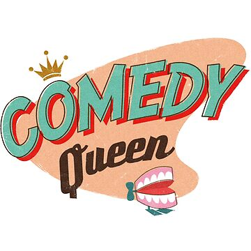 Comedy Queen by sailormary