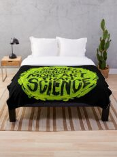 Sometimes Science is More Art Than Science Throw Blanket