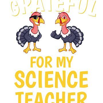Thanksgiving Science Teacher Tshirt by mikevdv2001