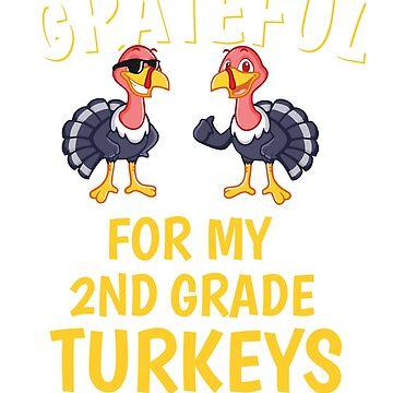 Thanksgiving 2nd Grade Teacher Tshirt, Grateful For My 2nd Grade Teacher Tshirt by mikevdv2001