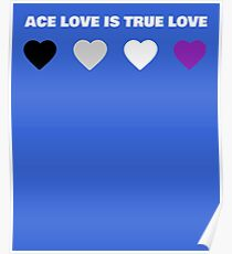 ASEXUAL HEARTS ACE LOVE IS TRUE LOVE ASEXUAL T-SHIRT Poster