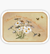 Younger Than Springtime ~ Daisies Sticker