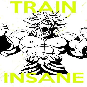 "Broly ""Train Insane"" by mugenjyaj"