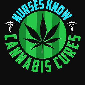 Marijuana Cannabis Nurse CBD Oil Cure Awareness Shirt Nurse Hat by normaltshirts