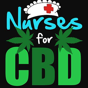 Marijuana Cannabis Nurse CBD Oil Supporter Awareness Shirt Nurse Hat by normaltshirts