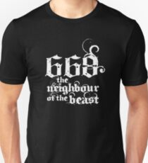 668 the neighbour of the beast T-Shirt