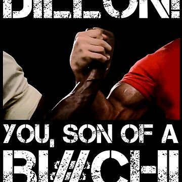 Dillon! you, son of a Bi#ch! by Retro-Freak