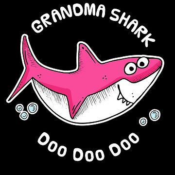 Grandma Shark Doo Doo - Cute Granny Fish by RaveRebel