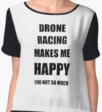 Drone Racing Lover Fan Funny Gift Idea Hobby Chiffon Top