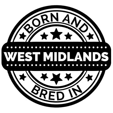 Born & Bred in West Midlands  by collection-life