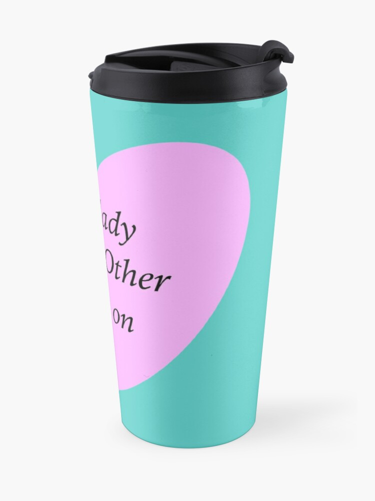 Alternate view of Just a lady cheerin other ladies on  Travel Mug