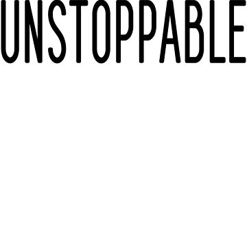 Unstoppable Women's T shirt by BossBabeArt