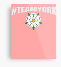 #TEAMYORK War of the Roses York Rose / Yorkist and Ricardian  Metal Print