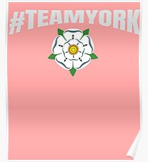 #TEAMYORK War of the Roses York Rose / Yorkist and Ricardian  Poster