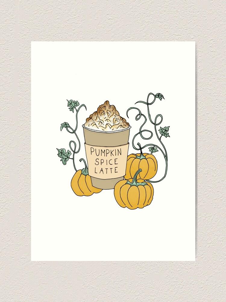 Alternate view of Pumpkin Spice Latte Drink Art Print