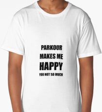 Parkour Lover Fan Funny Gift Idea Hobby Long T-Shirt
