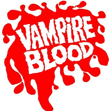 Vampire Blood by superiorgraphix