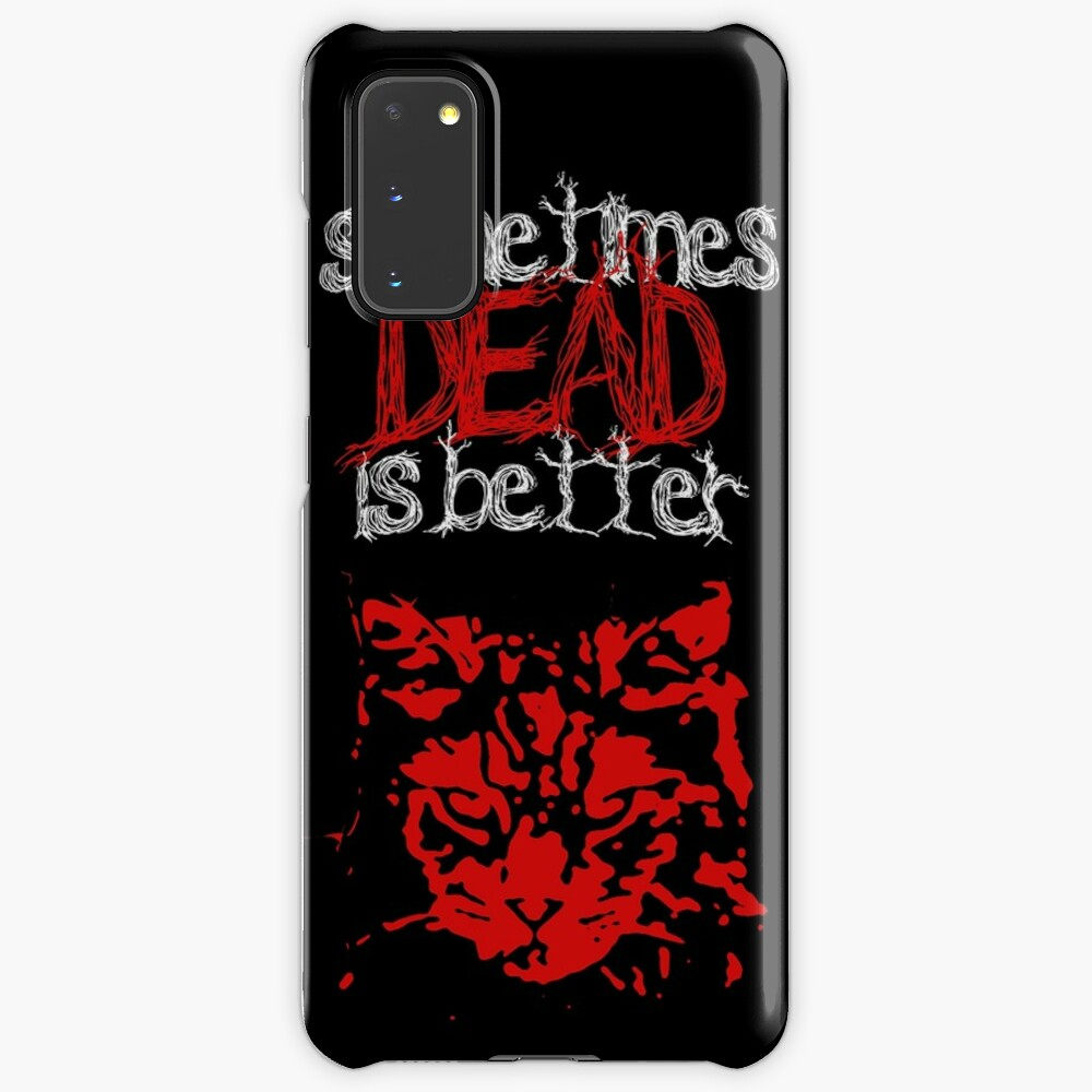 Sometimes dead is better - Pet Sematary  Case & Skin for Samsung Galaxy