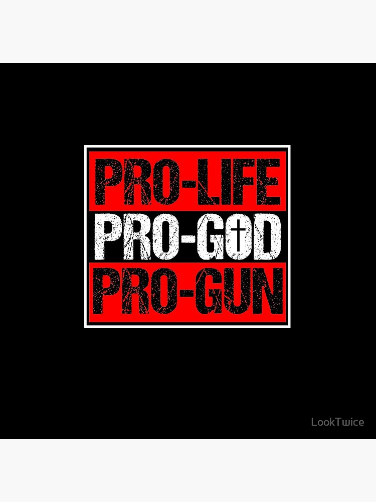Pro Life Pro God Pro Gun Christianity Christian Shirt by LookTwice