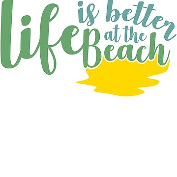 Life is more beautiful on the beach spell by tamerch