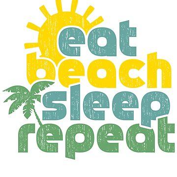 Eat sleep beach repeat funny saying beach by tamerch