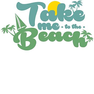 Take me to the beach couple couple by tamerch