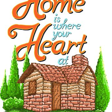 Home Is Where Your Heart is At by flipper42