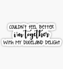 Pegatina Junto con mi Dixieland Delight