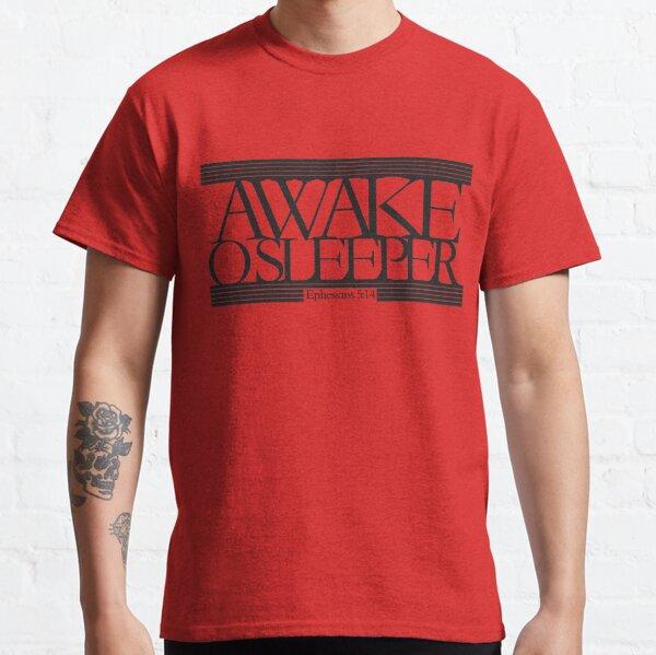 Wach auf, O Sleeper Classic T-Shirt