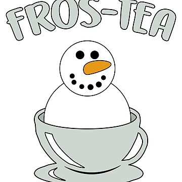 Fros-Tea Funny Snowman Christmas Winter Meme by ccheshiredesign