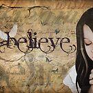 Believe... by myoriginalsin