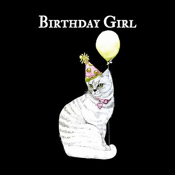 Birthday Girl With A Cat Wearing A Hat 2 by GrandmaMarilyn