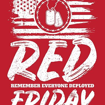 Remember Deployed Red Friday USA Military by StudioMetzger