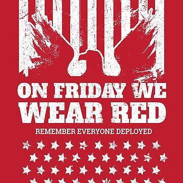 We Wear Red Friday Eagle by StudioMetzger