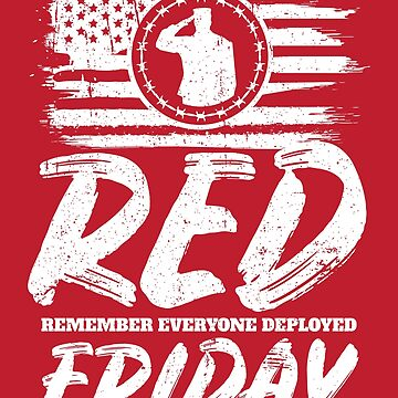 Remember Deployed Red Friday USA Soldier by StudioMetzger