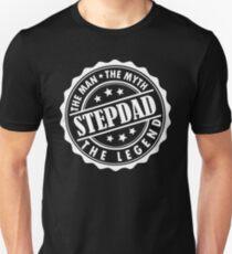 Stepdad - The Man The Myth The Legend Unisex T-Shirt