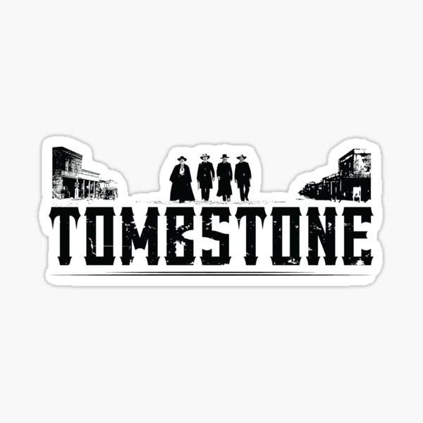 MOVIES: TOMBSTONE BLACK Sticker