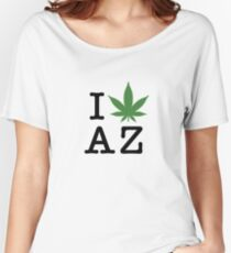 I [weed] Arizona Women's Relaxed Fit T-Shirt
