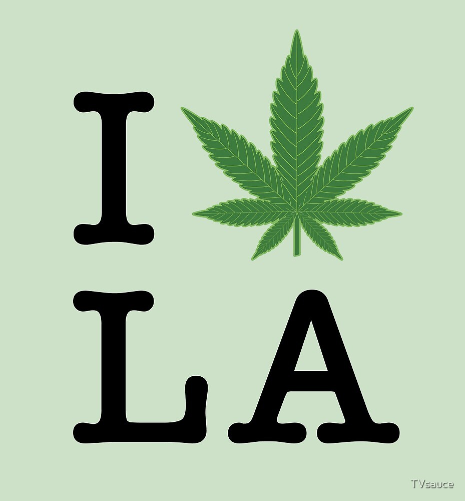 I [weed] LA by TVsauce