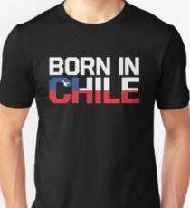 Born in Chile Unisex T-Shirt