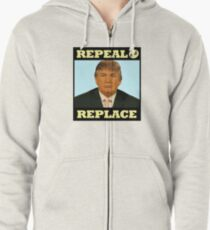 Repeal and Replace Zipped Hoodie