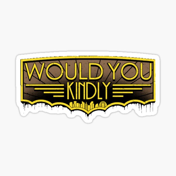Bioshock - Cohen - Would You Kindly?  Sticker