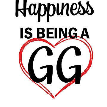Happiness is being a GG Shirt Great Grandma T-shirt by worksaheart