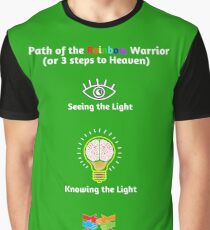 Path of the Rainbow Warrior - 3 Steps Graphic T-Shirt