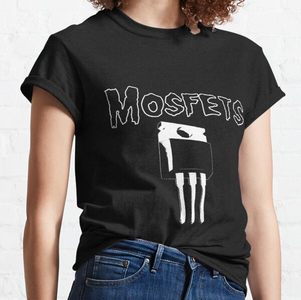 MOSFETs Classic T-Shirt
