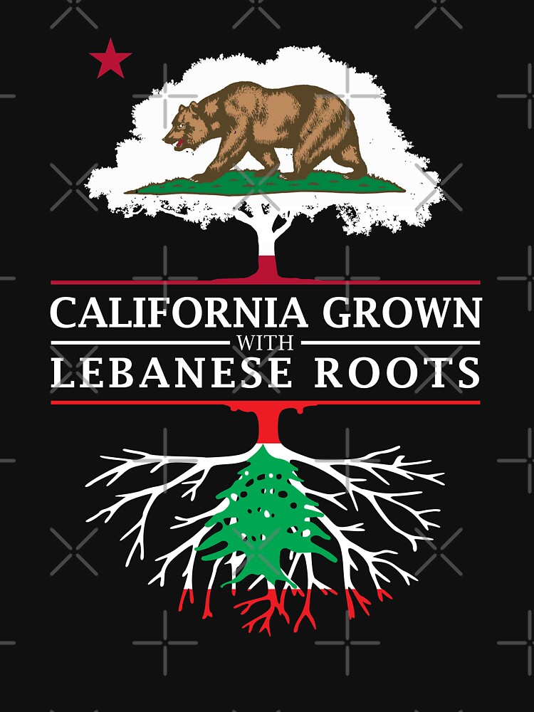 California Grown with Lebanon Roots by ockshirts